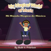 My Magical World of Music