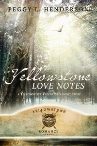 Yellowstone Love Notes (A Yellowstone Short Story)