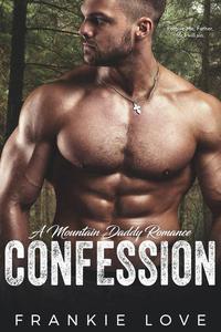 CONFESSION (A Mountain Daddy Romance Book 2)