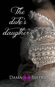 The Duke ´s Daughter
