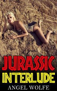 Jurassic Interlude