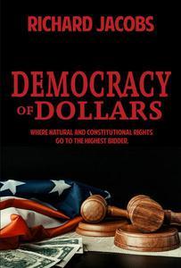 Democracy of Dollars