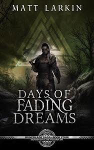 Days of Fading Dreams: Eschaton Cycle