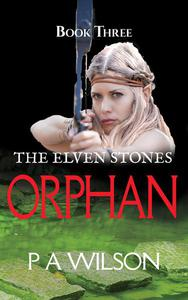 The Elven Stones: Orphan