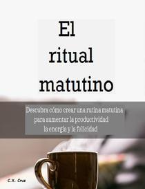 El ritual matutino