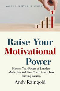 Raise Your Motivational Power