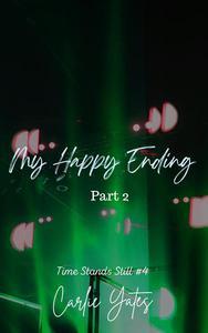 My Happy Ending Part 2
