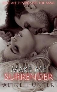 Make Me Surrender