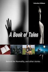 A Book of Tales: Behind the Normality and Other Stories