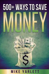 500+ Ways to Save Money