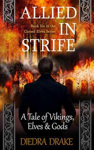 Allied in Strife: A Tale of Vikings, Elves & Gods