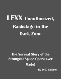 LEXX Unauthorized, Backstage in the Dark Zone