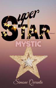 Super Star: Mystic