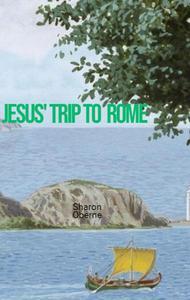 Jesus' Trip to Rome
