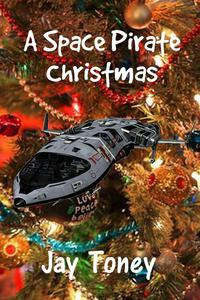 A Space Pirate Christmas