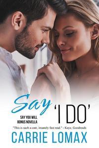 Say 'I Do'