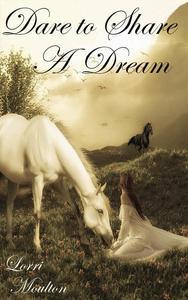 Dare to Share A Dream