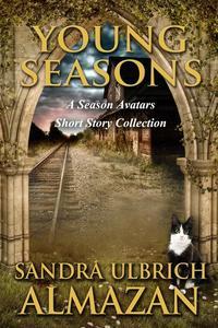 Young Seasons: A Season Avatars Short Story Collection