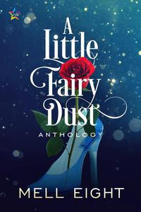 A Little Fairy Dust