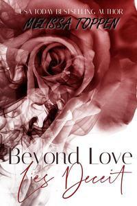 Beyond Love Lies Deceit