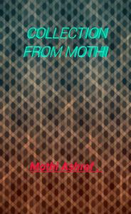 Collection from Mothi