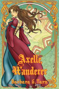 Axelle, Wanderer (Silvery Earth Heroines)