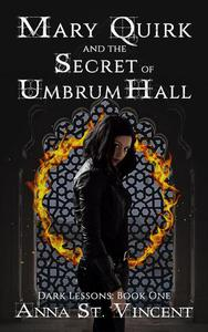 Mary Quirk and the Secret of Umbrum Hall