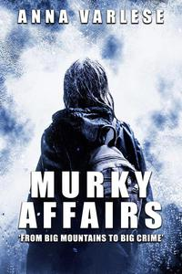 Murky Affairs
