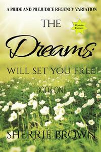 The Dreams: Will Set You Free