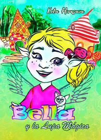 Bella y la Lupa Mágica
