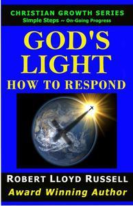 God's Light: How To Respond
