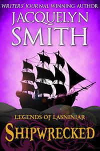 Legends of Lasniniar: Shipwrecked