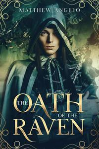The Oath and the Raven