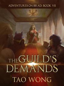 The Guild's Demands