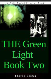 The Green Light Book Two