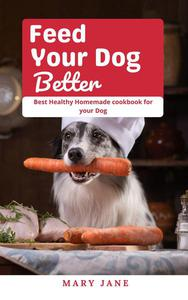 Feed Your Dog Better