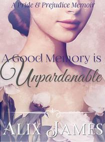 A Good Memory is Unpardonable