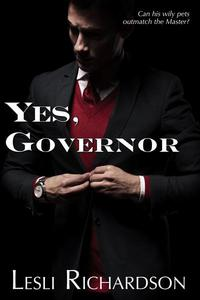 Yes, Governor: A Governor Trilogy Novella