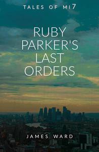 Ruby Parker's Last Orders