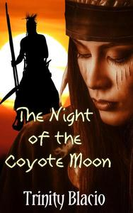 The Night Of The Coyote Moon