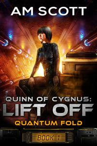 Quinn of Cygnus: Lift Off
