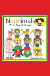 Noonimals - First Day of School