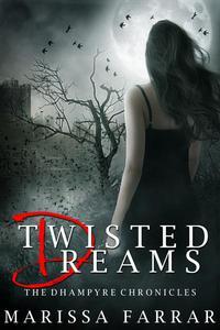 Twisted Dreams