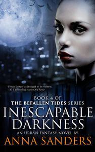 Inescapable Darkness (An Urban Fantasy Novel)