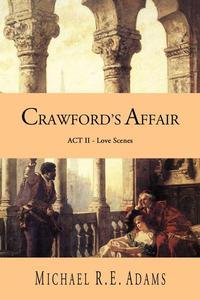 Crawford's Affair (Act 2): Love Scenes