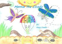 Mernie The Cicada
