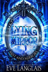 Lying Mirror