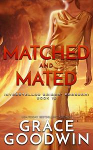 Matched and Mated