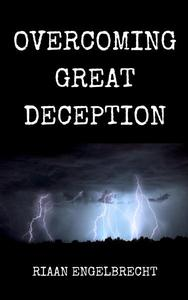 Overcoming Great Deception