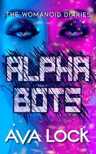 Alpha Bots